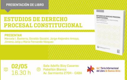 Presentación de «Estudios de Derecho Procesal Constitucional: por un código procesal constitucional para Latinoamérica»