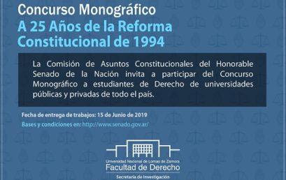 Convocatoria al Concurso Monográfico «A 25 años de la Reforma Constitucional de 1994»