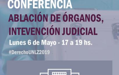 Conferencia de Ablación de Órganos e Intervención Judicial