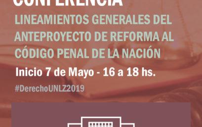 Conferencia «Lineamientos Generales del Anteproyecto de Reforma del Código Penal»