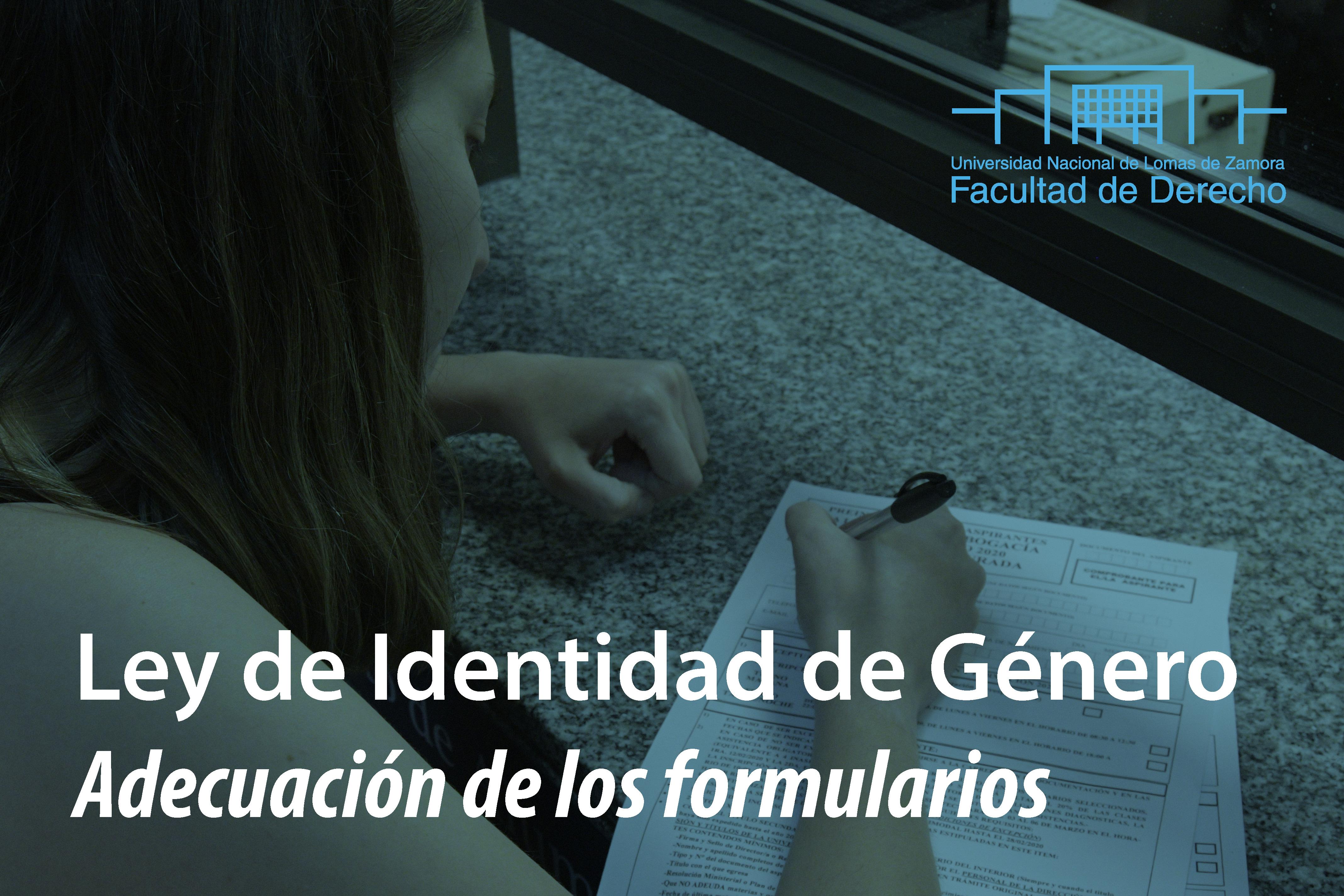 Ley de Identidad de Género – Adecuación de los formularios