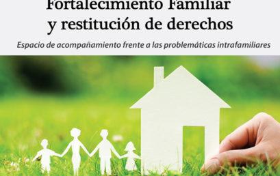 """""""Por Ellos"""": grupo de acompañamiento frente a problemáticas intrafamiliares"""