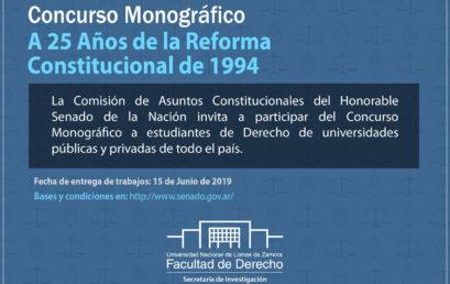 """Continúa abierta la convocatoria al Concurso Monográfico """"A 25 años de la Reforma Constitucional de 1994"""""""