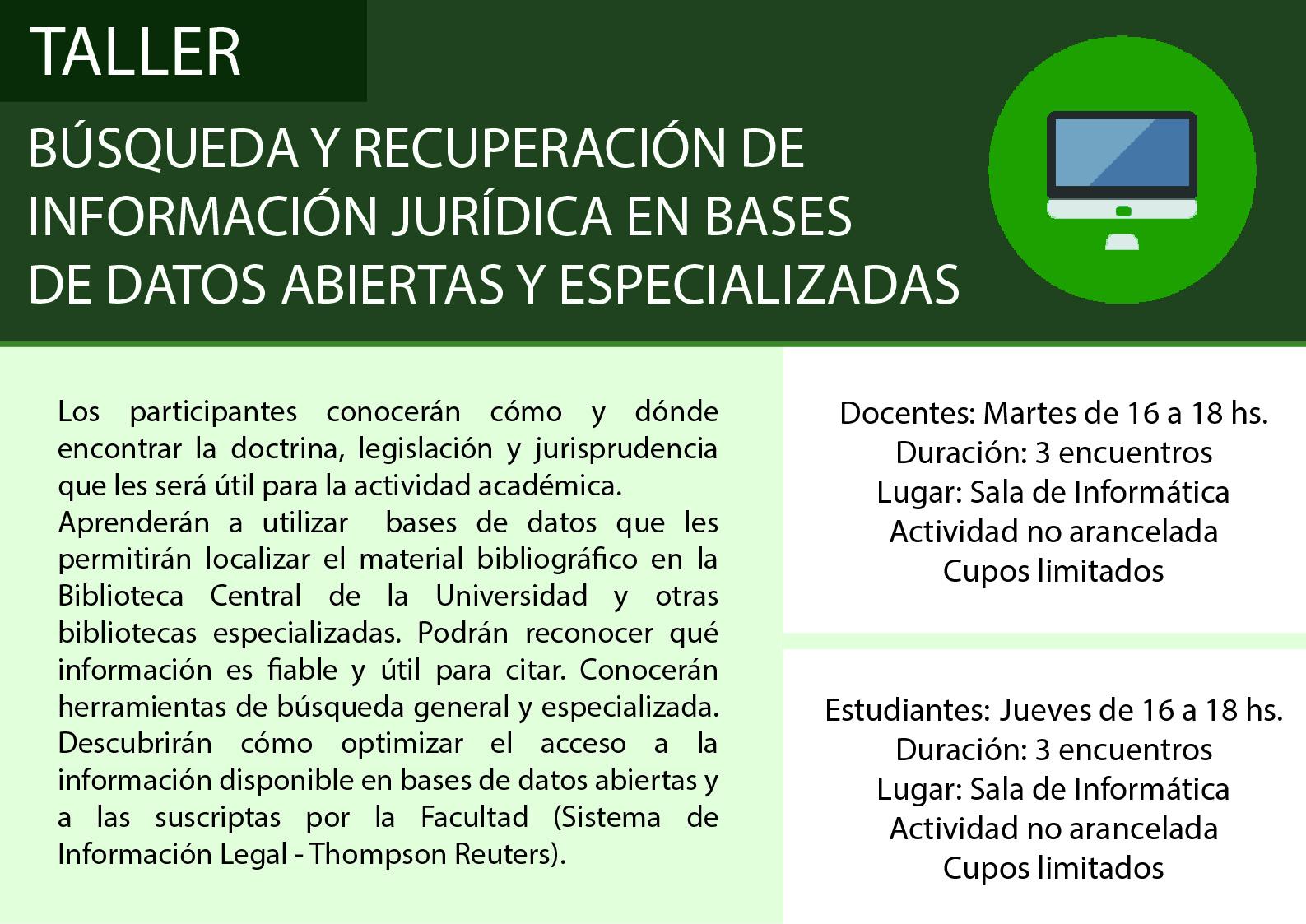 Taller de búsqueda y recuperación de información jurídica en bases de datos abiertas y especializadas