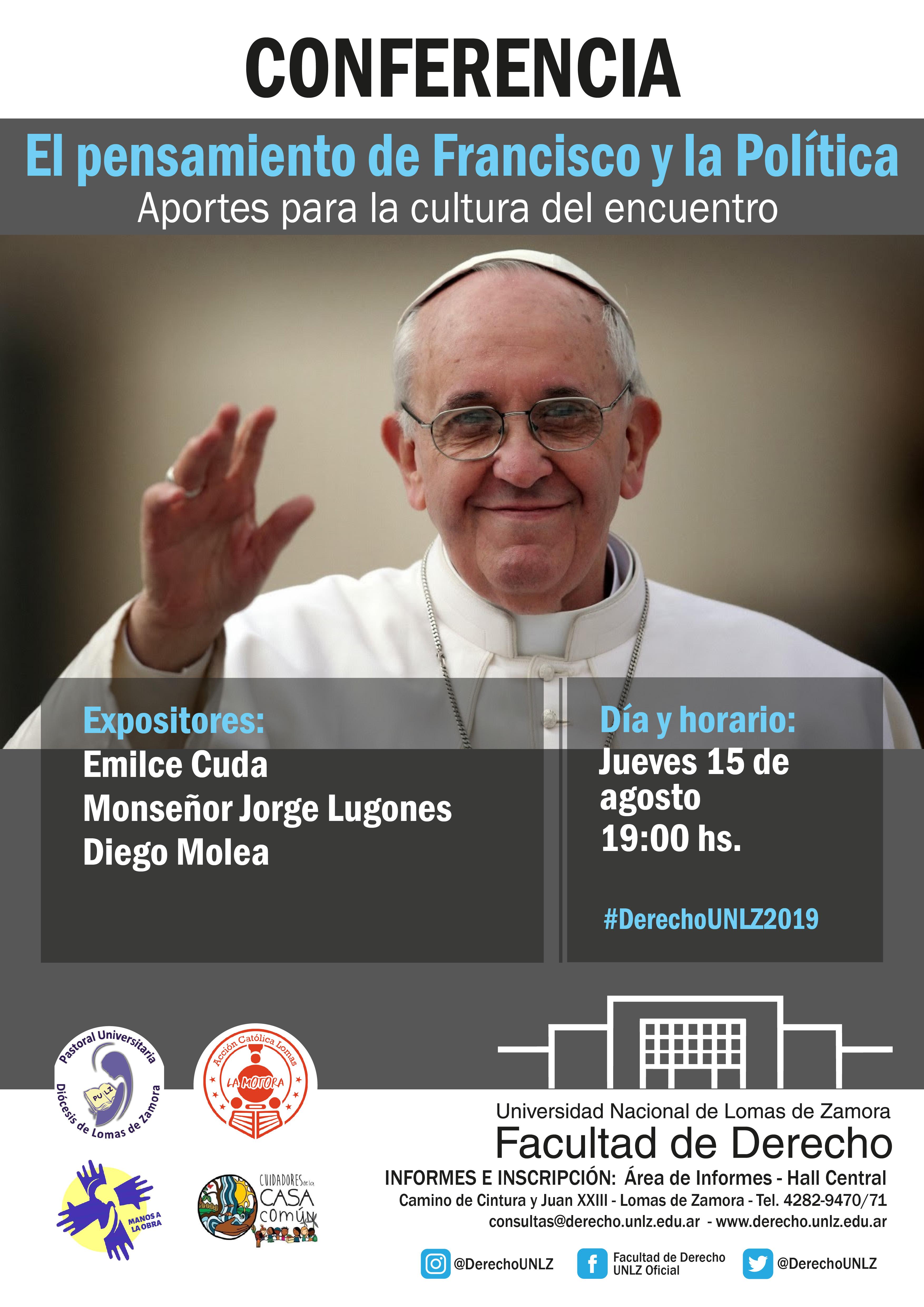 """Conferencia """"El Pensamiento de Francisco y la Política"""""""